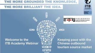ITB Academy Webinar: Keeping pace with the Chinese outbound tourism source market thumbnail