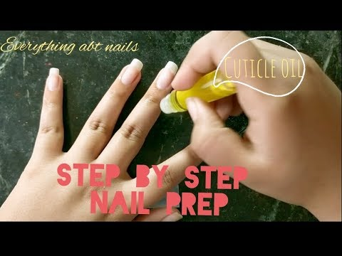 How I prep my nails   Nail care