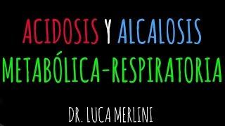 Acidosis/Alcalosis (Trastornos del equilibrio ácido-base)