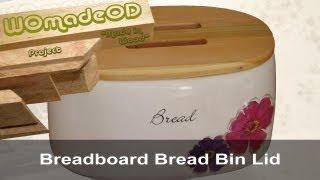 Breadboard Bread Bin Lid