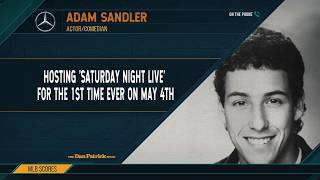 Adam Sandler on Hosting SNL for the First Time | The Dan Patrick Show | 4/19/19