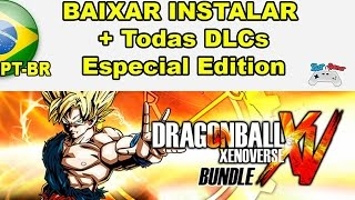Download e Instalação Dragon Ball Xenoverse Bundle Edition (PC) + Todas DLCs