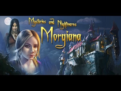 Mysteries And Nightmares: Morgiana - New Hidden Object Adventure Game!