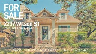 Home Tour | 2207 Wilson | Austin, TX 78704
