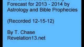 US and World Economy Forecast for 2013   2014 by Astrology Prophecies