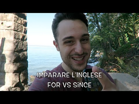 "Imparare L'inglese Ep.23 - ""For"" Vs. ""Since"""