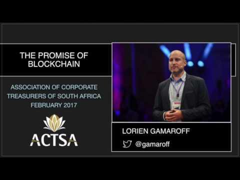 The Promise of Blockchain - Lorien Gamaroff