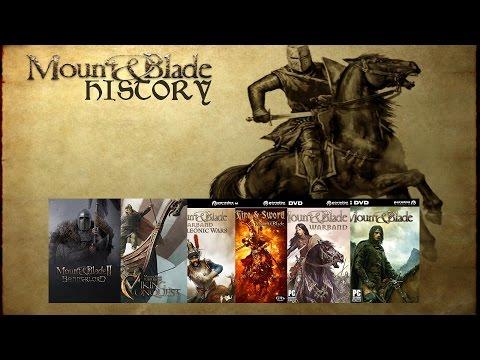 Mount & Blade History (2008-2016)
