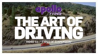 Art Of Driving - Video#32 |  Types of Suspension | Presented By Apollo Tyres