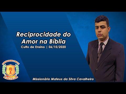 Reciprocidade do Amor na Bíblia   Missionário Mateus   06/10/2020