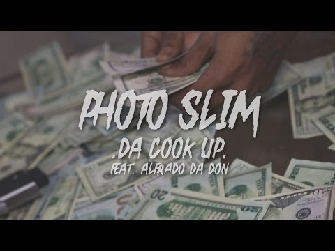 "Photo Slim ""Cook Up"" (Official Promo)"