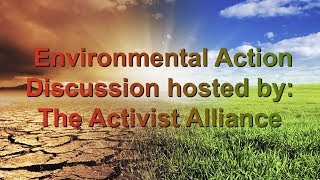 Environmental Action Discussion