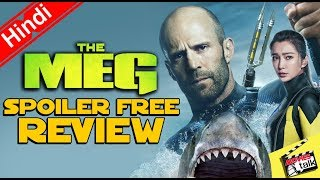 THE MEG Movie Spoiler Free Review [Explained In Hindi]