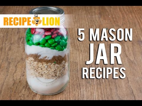 Holiday Gifts In A Jar: 5 Mason Jar Recipes