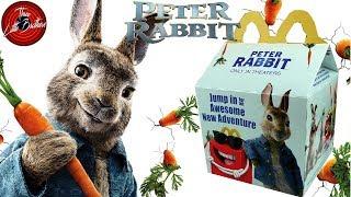 ПИТЕР КРОЛИК игрушки ХЕППИ МИЛ в Макдональдс 🍟 МАРТ 2018+КОНКУРС🙃 Peter Rabbit Movie Happy Meal