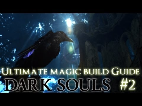 Dark Souls | Ultimate Magic Build Guide | Part 2 - GETTING A BETTER WEAPON