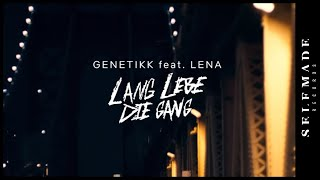 GENETIKK feat. LENA - Lang lebe die Gang (Official HD Video)