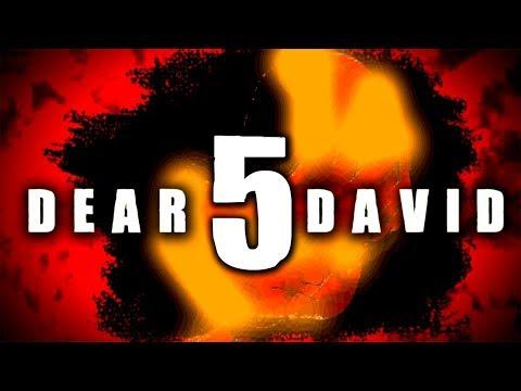 Dear David 5: ¿el fin?