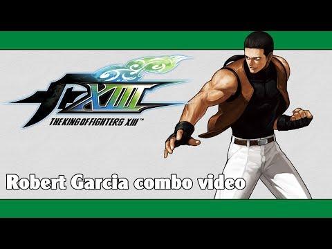 KoF XIII: Robert Garcia combo video