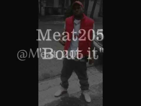 Meat205 ft Poonie P Bout it Master P Bout it