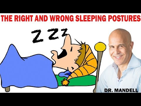 THE RIGHT AND WRONG SLEEPING POSTURES - Dr Alan Mandell, DC
