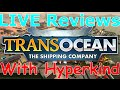 LIVE Reviews With Hyperkind: TransOcean (Steam)
