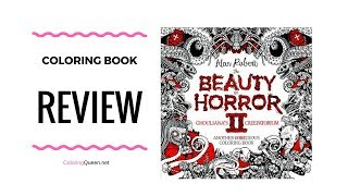 The Beauty of Horror II Coloring Book Review -  Alan Robert 💀