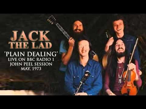 Jack the Lad - Plain Dealing - Peel Session 1973