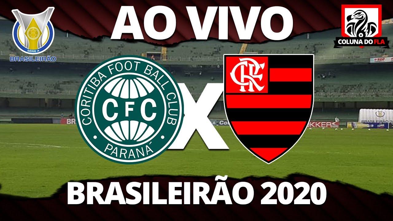 Coritiba X Flamengo Ao Vivo Transmissao 3ª Rodada Brasileirao 2020 Narracao Rubro Negra Youtube