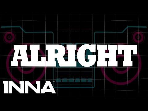 INNA - Alright (by Play & Win) | Lyrics Video