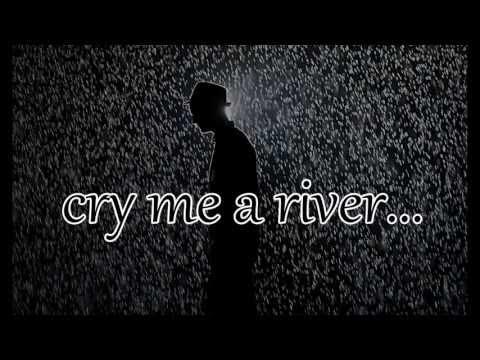 Cry Me A River - Justin Timberlake LYRICS...
