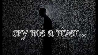 Cry Me A River - Justin Timberlake LYRICS HQ !