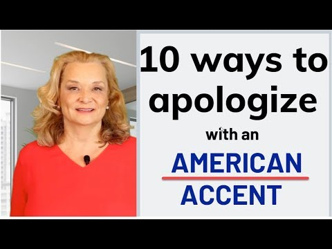 10 Ways to Apologize in English with a Perfect American Accent