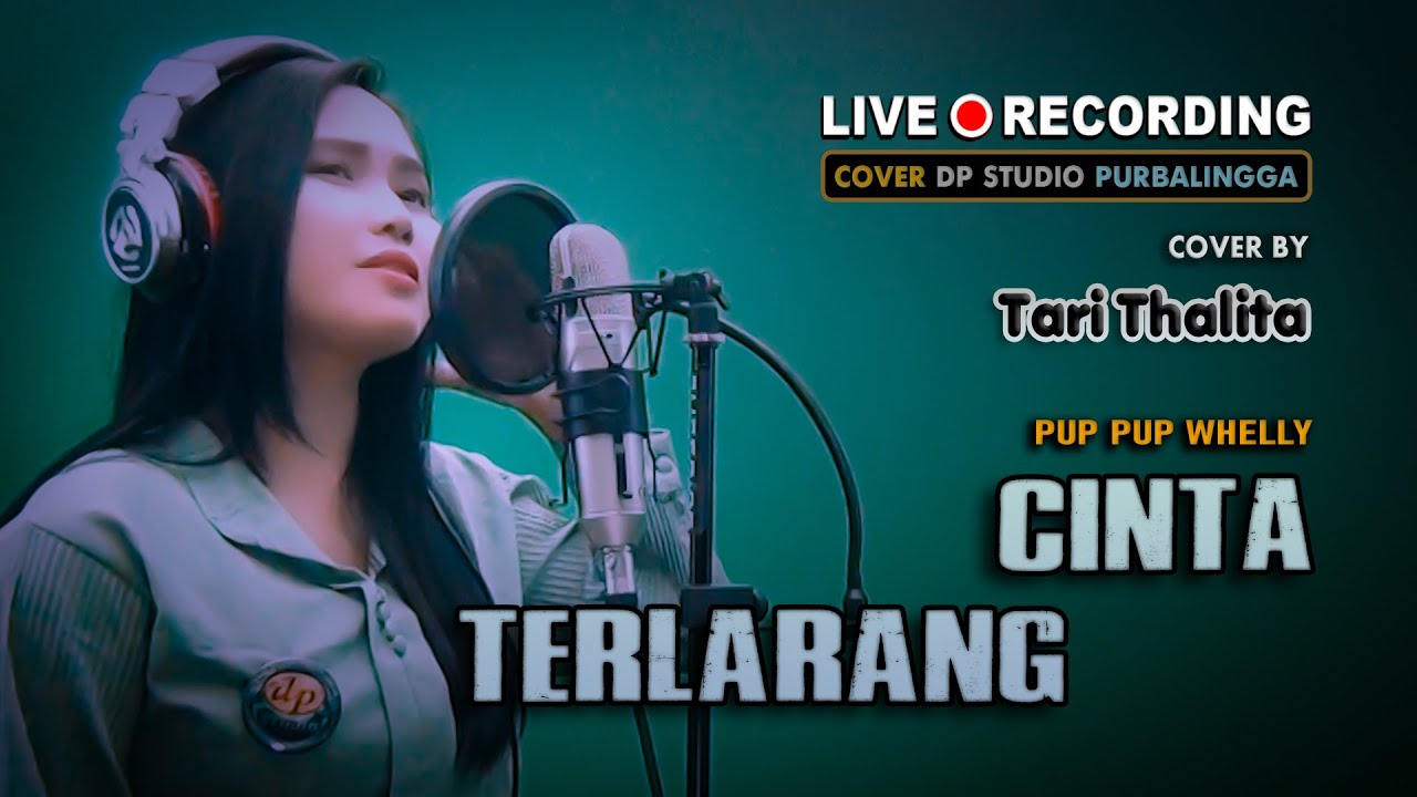 CINTA TERLARANG 2 [Pup Pup Whelly] Cover by TARI THALITA ; Pop Dangdut Tebaru 2020 🔴 LIVE DP STUDIO