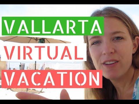 Puerto Vallarta Virtual Vacation // Life in Puerto Vallarta Vlog