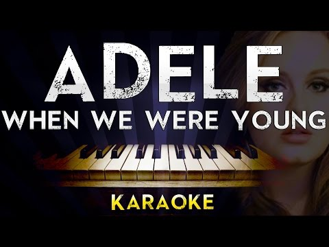 Adele - When We Were Young | Lower Key Piano Karaoke Instrumental Lyrics Cover Sing Along