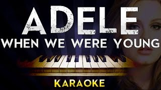 Adele When We Were Young Lower Key Piano Karaoke