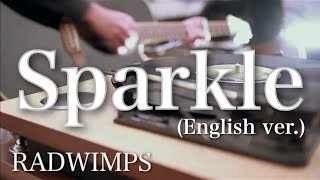 Download Sparkle (English ver.) / RADWIMPS『君の名は。』主題歌 (acoustic cover) - Jay MP3 song and Music Video