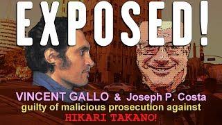 Download Video EXPOSED! VINCENT GALLO & Joseph P. Costa guilty of malicious prosecution against Hikari Takano MP3 3GP MP4