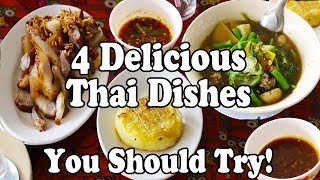 4 Delicious Thai Dishes You Should Try. Food in Thailand.