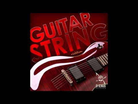 Guitar String Riddim (MAY 2014)  (Di Genius Records) mix by djeasy