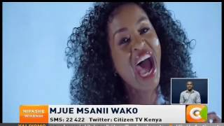 Mjue Msanii Wako: Esther Wahome