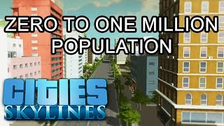 Cities: Skylines - 0 to 1,000,000 Population in 24 minutes