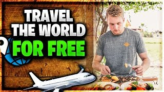 How To Travel The World For FREE (Life Hack)