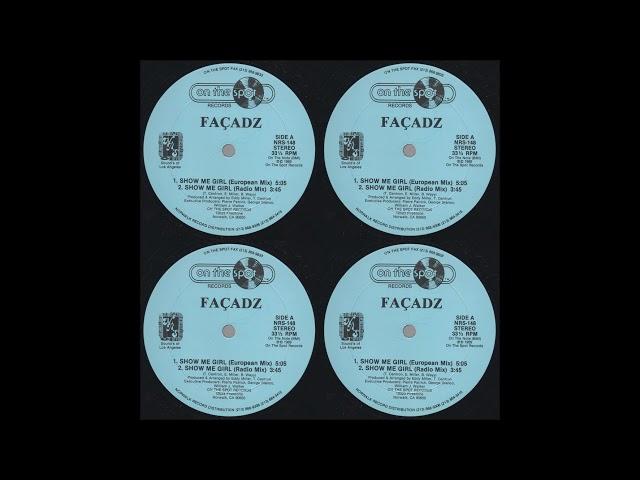 FAÇADZ -|-|- Show Me Girl (Radio Mix) 1989