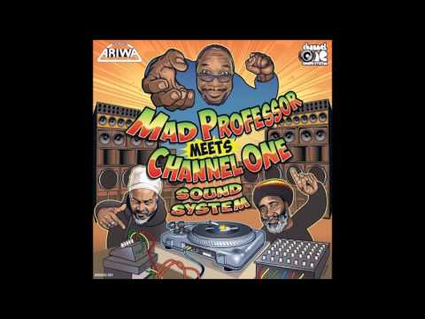 CHANNEL ONE/KINGS DUB/MAD PROFESSOR MEETS CHANNEL ONE SOUND SYSTEM/ARIWA/LP