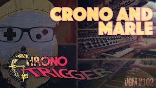 VGM #102: Crono & Marle - A Distant Promise (Chrono Trigger) Ft. Soundole