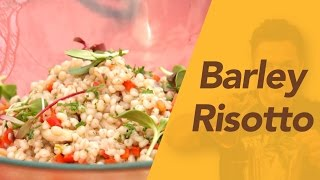 How To: A Pearl Barley Risotto Recipe By Vicky Ratnani || Vicky's World