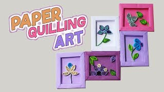 Paper Quilling Art for Beginners / DIY Room Decor ideas with Quilling Flowers / 3 Minute Crafts