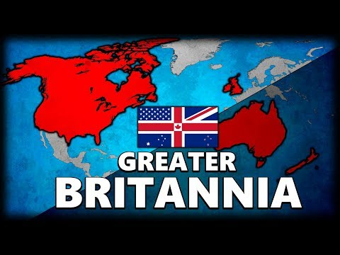 What if the English-Speaking World United as a Single Country? New British Empire Alternate History